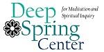 Deep Spring Center for Meditation and Spiritual Inquiry